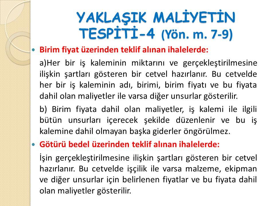 YAKLAŞIK MALİYETİN TESPİTİ-5 ( Yön.m.