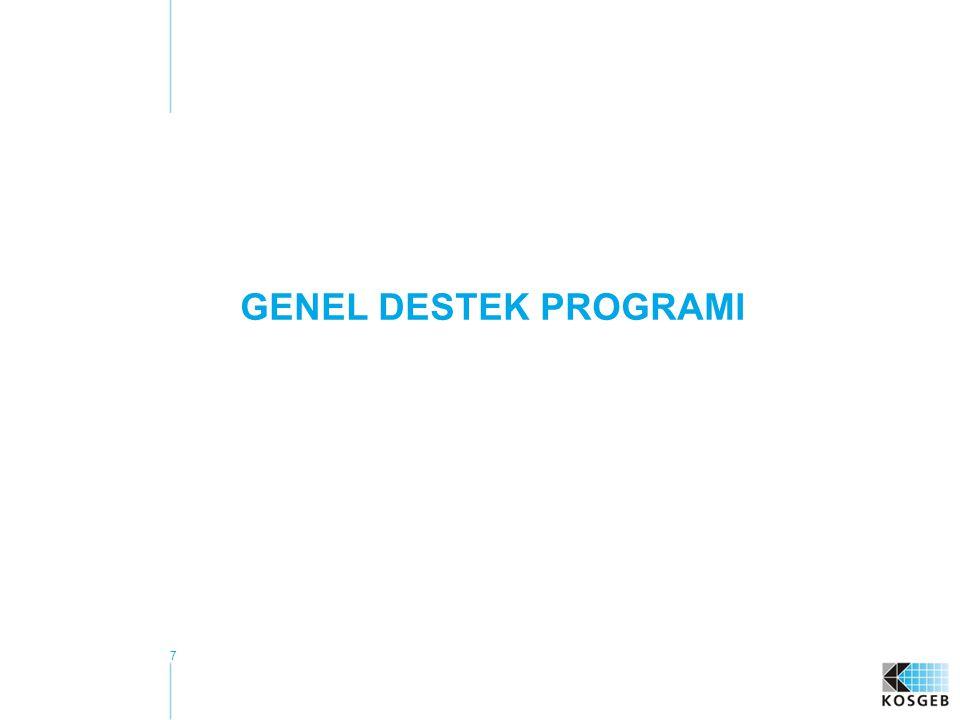 7 GENEL DESTEK PROGRAMI