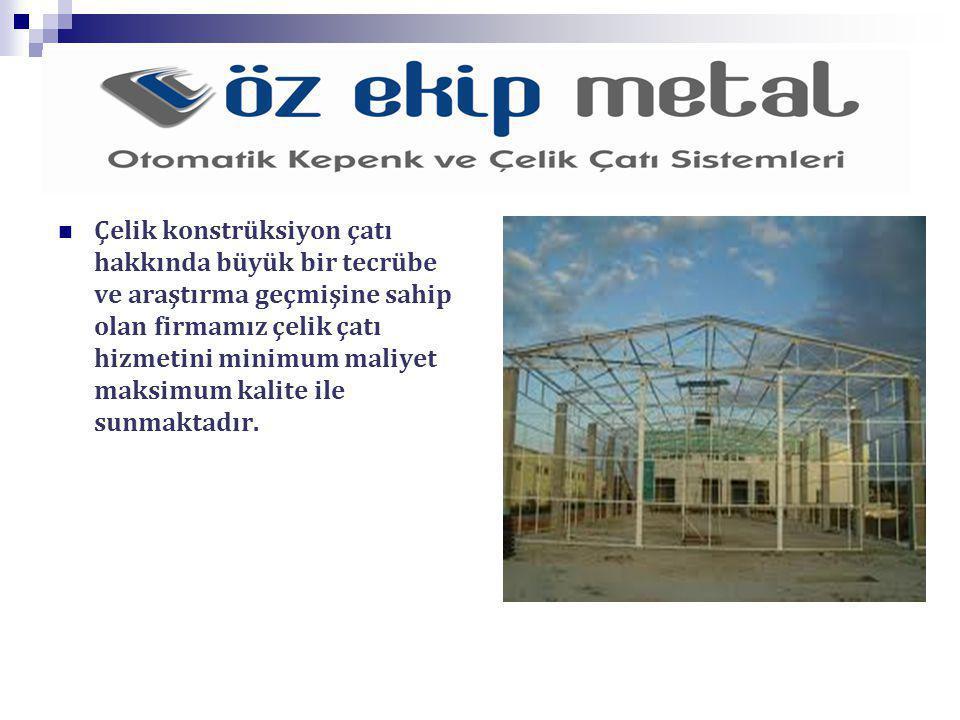 Çelik konstrüksiyon çatı hakkında büyük bir tecrübe ve araştırma geçmişine sahip olan firmamız çelik çatı hizmetini minimum maliyet maksimum kalite ile sunmaktadır.