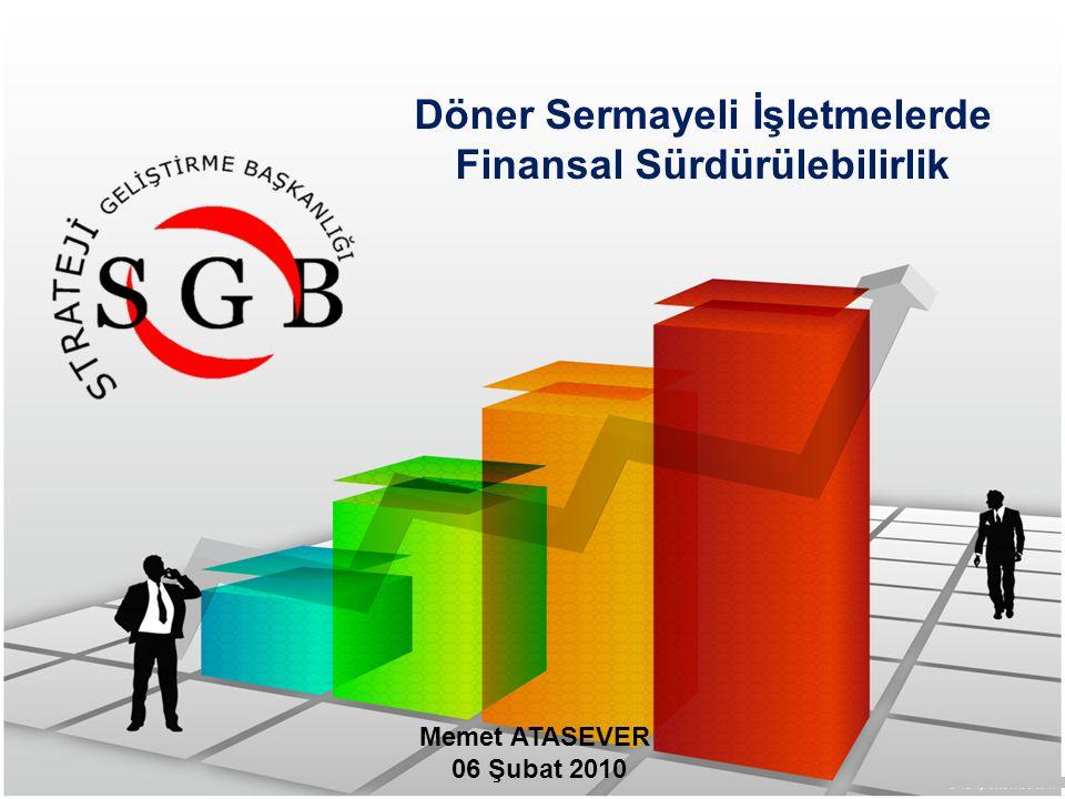 Memet ATASEVER 06 Şubat 2010 Döner Sermayeli İşletmelerde Finansal Sürdürülebilirlik