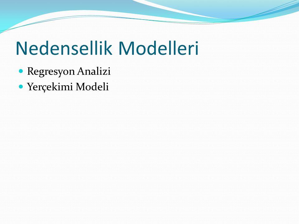 Nedensellik Modelleri Regresyon Analizi Yerçekimi Modeli
