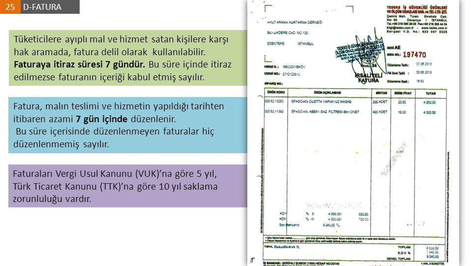 Faturaları Vergi Usul Kanunu (VUK)'na göre 5 yıl, Türk Ticaret Kanunu (TTK)'na göre 10 yıl saklama zorunluluğu vardır. Fatura, malın teslimi ve hizmet