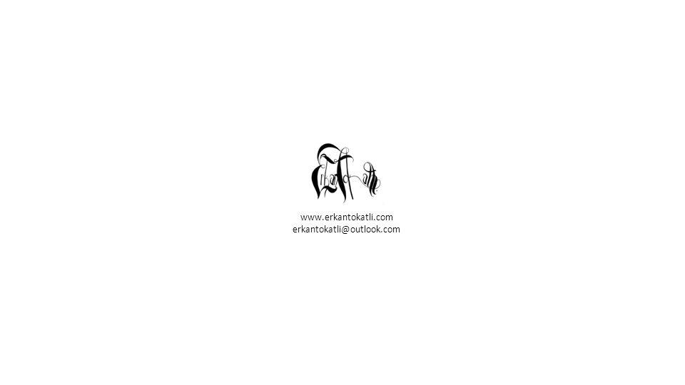 www.erkantokatli.com erkantokatli@outlook.com