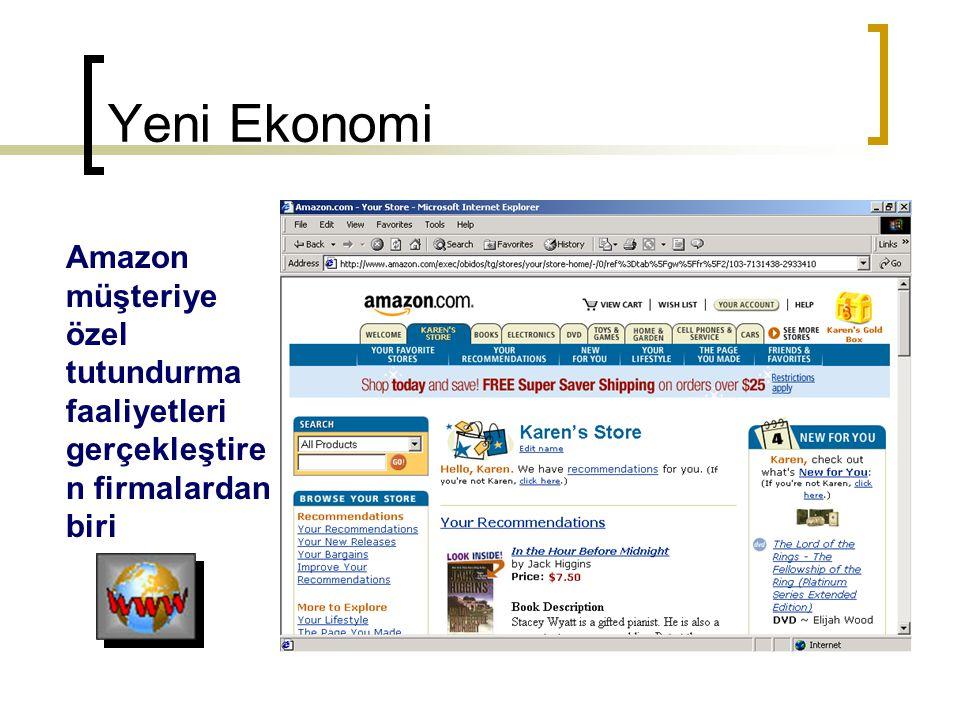 Yeni Ekonomi Amazon müşteriye özel tutundurma faaliyetleri gerçekleştire n firmalardan biri