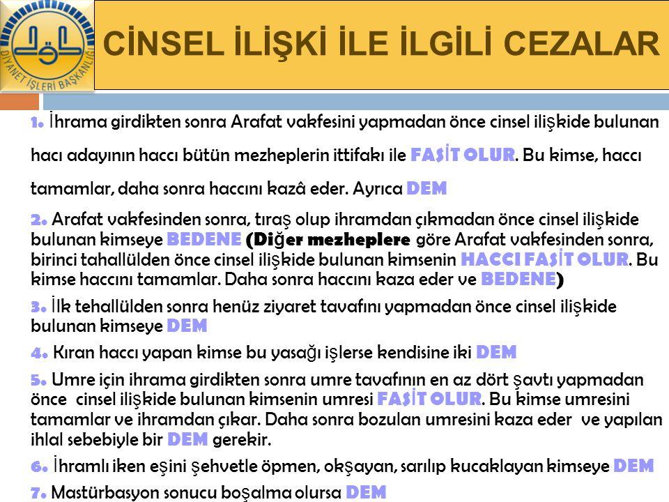 CİNSEL İLİŞKİ İLE İLGİLİ CEZALAR 1.