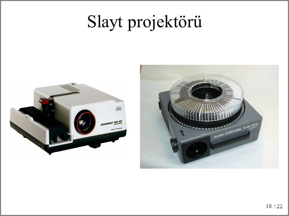 Slayt projektörü / 22 18