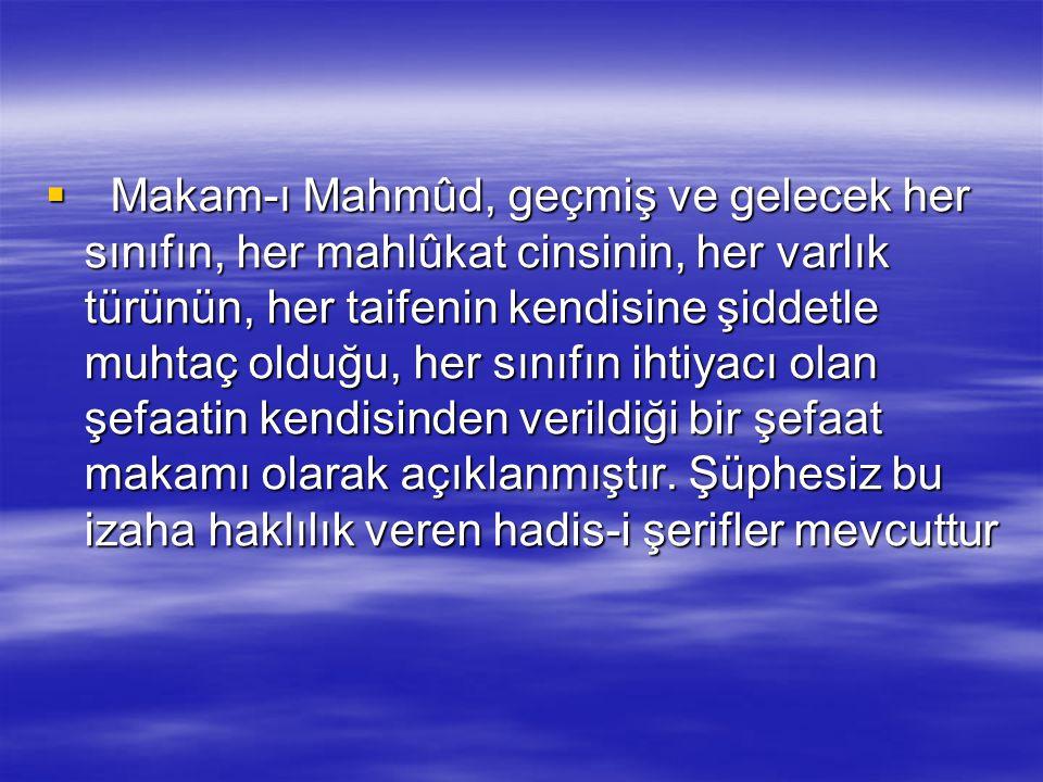  Ey bu eksiksiz davetin ve kılınan namazın sahibi! Muhammed'e vesîle'yi ve fazîleti ver. O'nu, vaat ettiğin Makam-ı Mahmûd üzere dirilt