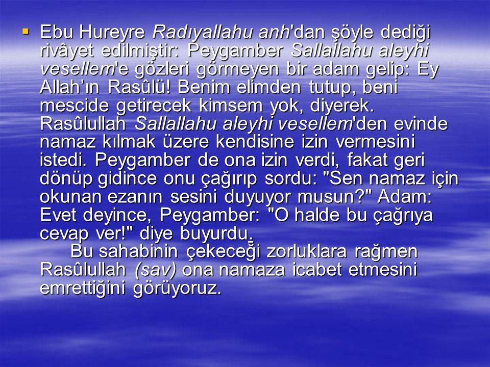 Cemaatle Namazın Hükmü:  وَأَقِيمُواْ الصَّلاَةَ وَآتُواْ الزَّكَاةَ وَارْكَعُواْ مَعَ (2/43)الرَّاكِعِينَ  Namazı kılın, zekatı verin.