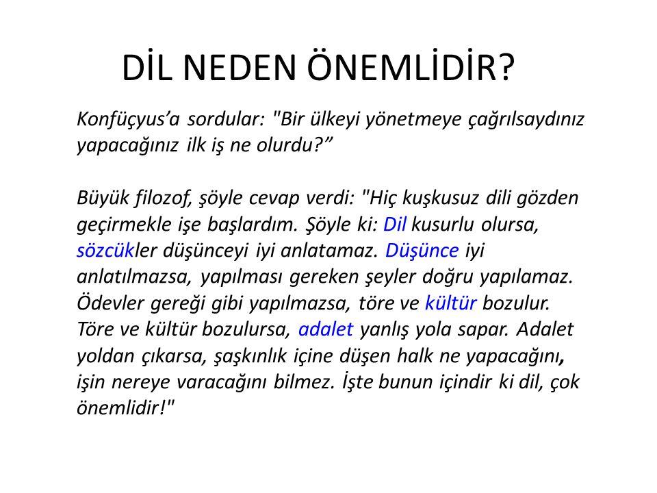 Konfüçyus'a sordular: