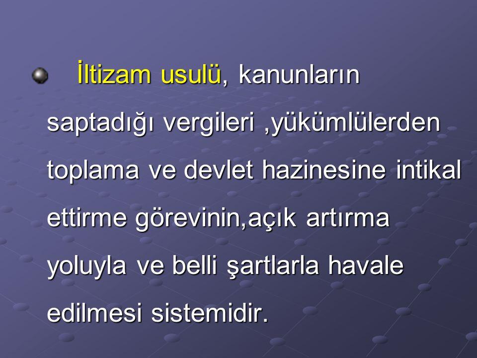 Osmanlı Devleti'nde tımar sistemi içine yerleştirilemeyen faaliyetlerin gerektirdiği parayı hazineye intikal ettirebilmek için tımar sisteminin yanınd