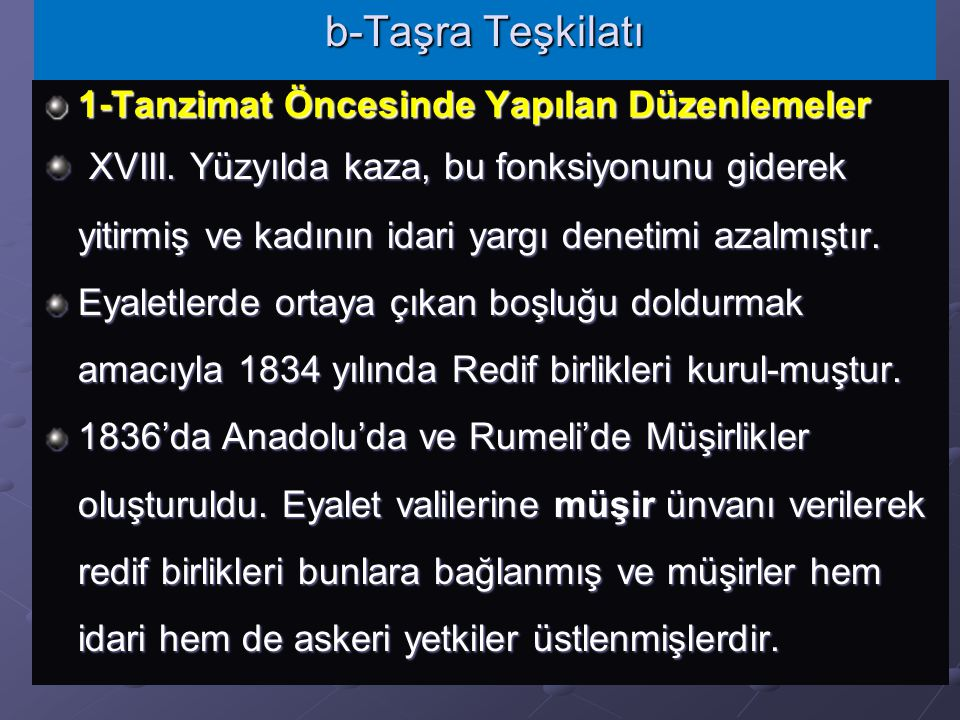 1876 yılında ilan edilen Meşrutiyet'le Anayasalı yönetime geçilmiş, temsilcilerini halkın seçtiği Meclis-i Mebusan, temsilcilerini padişahın seçtiği M