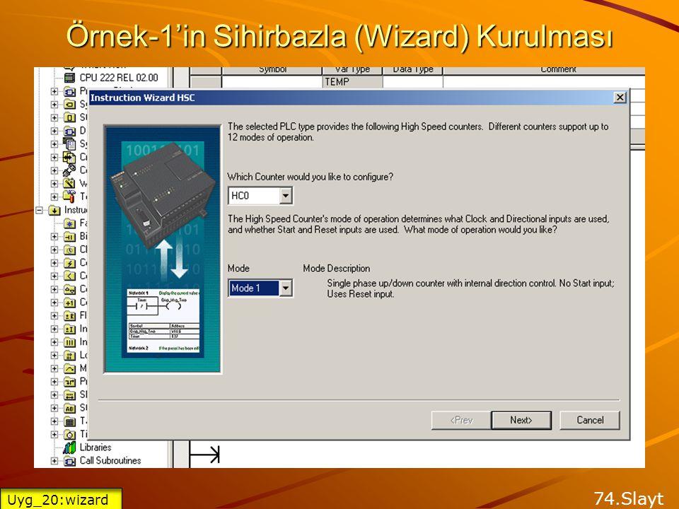 Örnek-1'in Sihirbazla (Wizard) Kurulması 73.Slayt Uyg_20:wizard