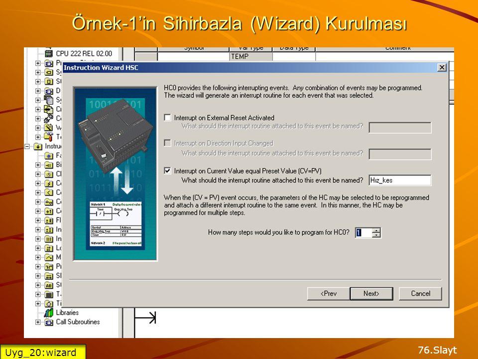 Örnek-1'in Sihirbazla (Wizard) Kurulması 75.Slayt Uyg_20:wizard