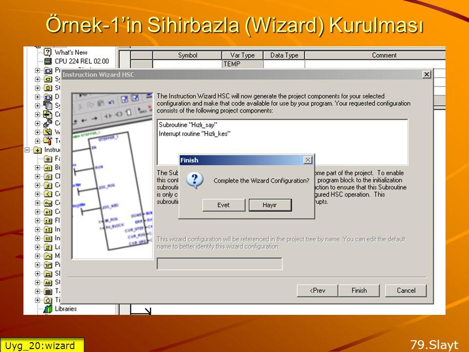 Örnek-1'in Sihirbazla (Wizard) Kurulması 78.Slayt Uyg_20:wizard