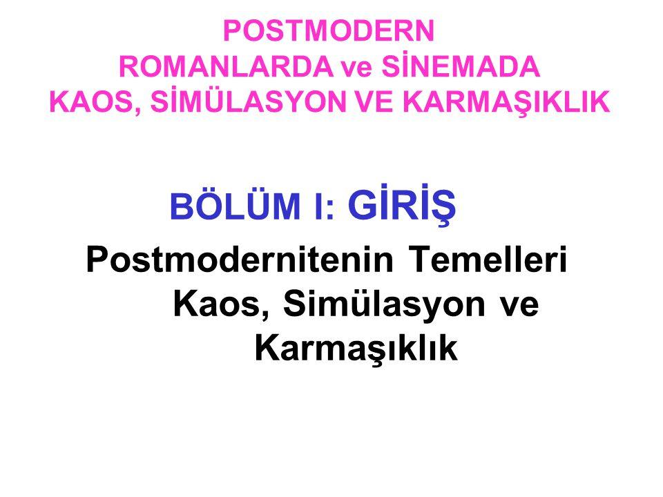 II.1 Postmodern Estetistik Özellikleri 1.