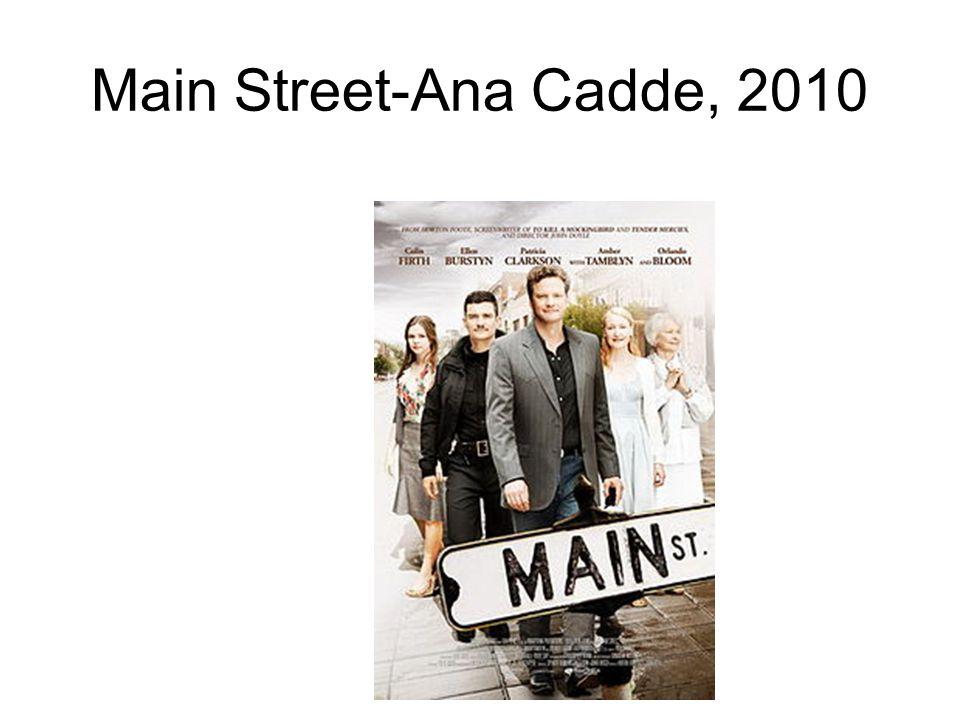 Main Street-Ana Cadde, 2010