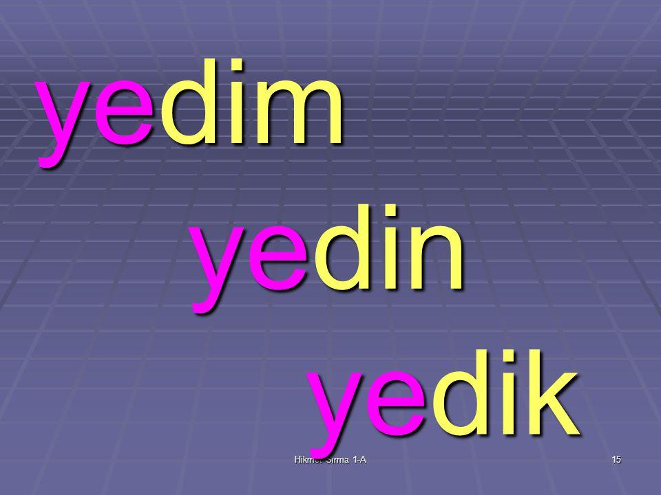 Hikmet Sırma 1-A14 dedi dadı yedi yedi 7