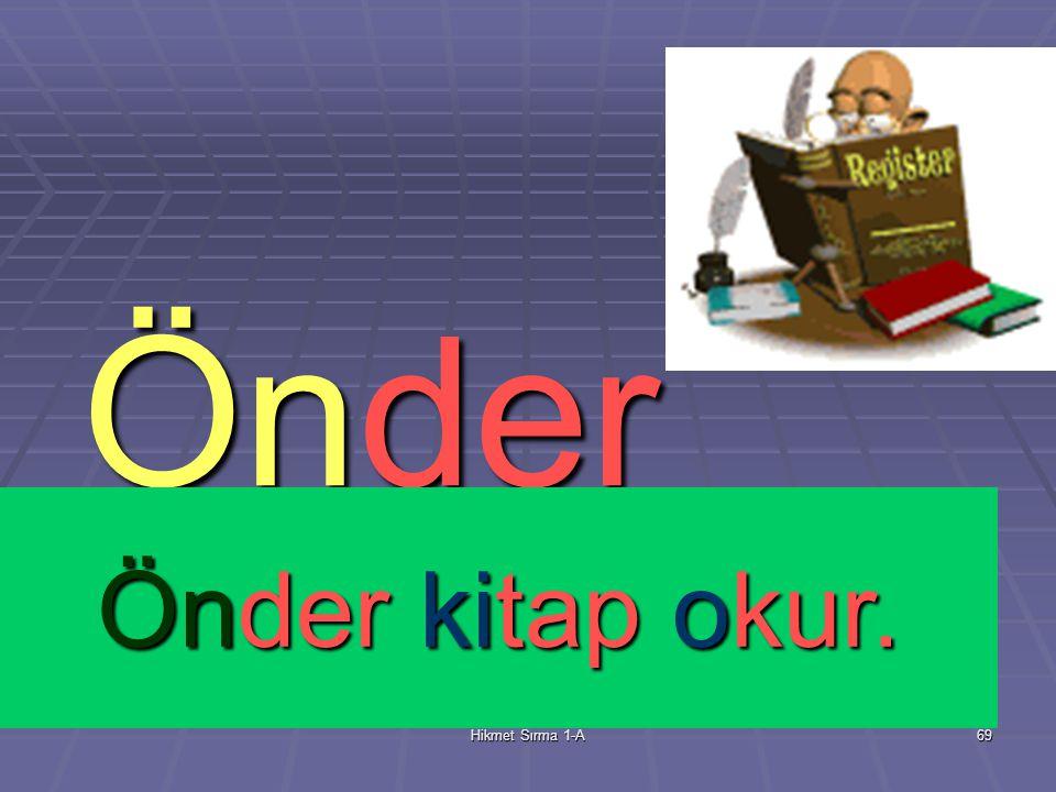 Hikmet Sırma 1-A68 Erdem Erdem sus konuşma.