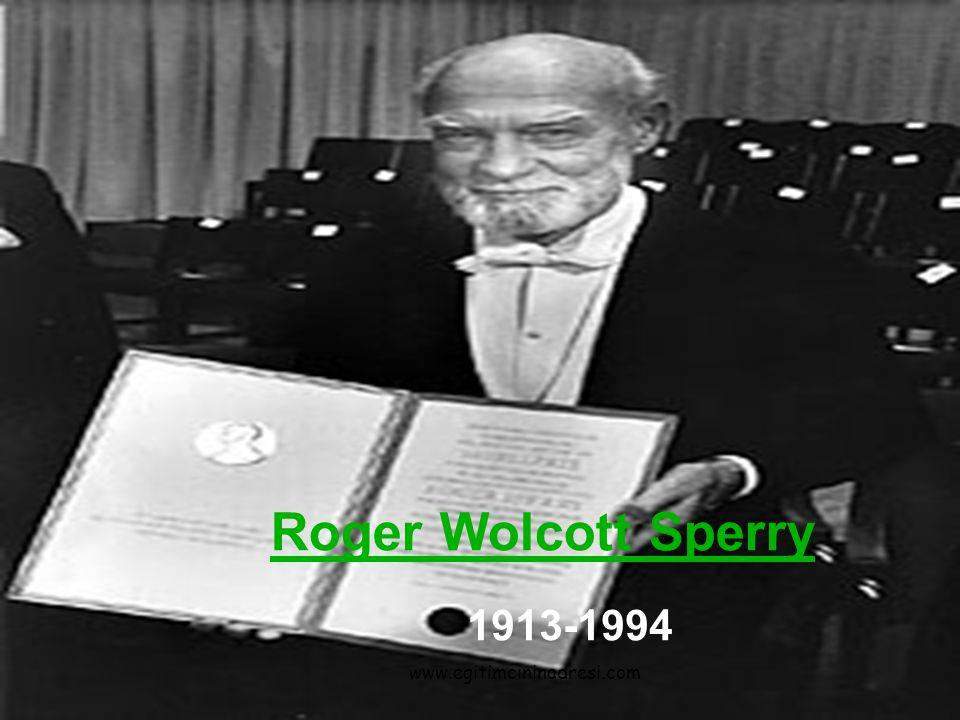 Roger Wolcott Sperry 1913-1994 www.egitimcininadresi.com