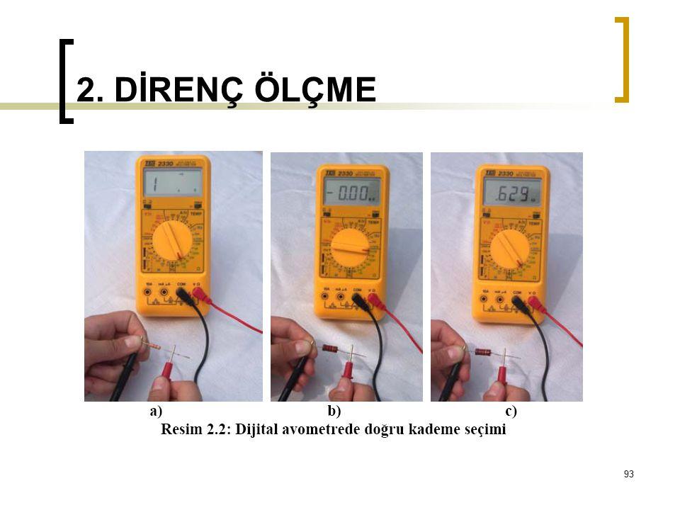 93 2. DİRENÇ ÖLÇME 93