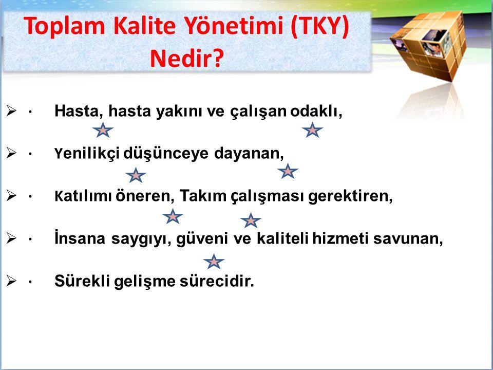 Toplam Kalite Yönetimi (TKY) Nedir.