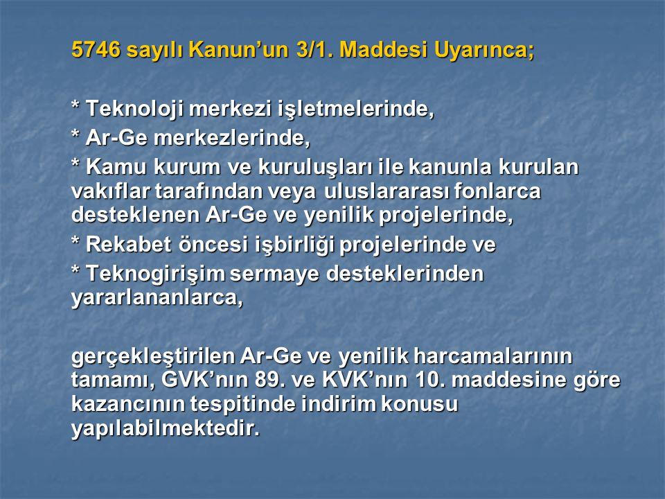 5746 sayılı Kanun'un 3/1.