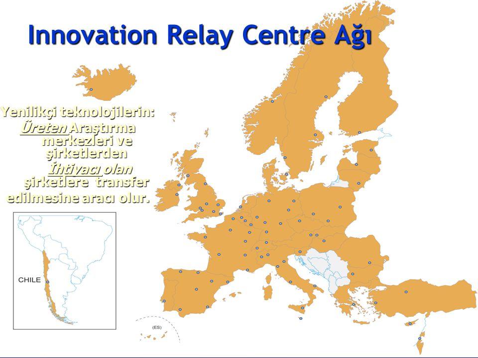 Innovation Relay Centre Ağı Yenilikçi teknolojilerin: Üreten Araştırma merkezleri ve şirketlerden İhtiyacı olan şirketlere transfer İhtiyacı olan şirketlere transfer edilmesine aracı olur.