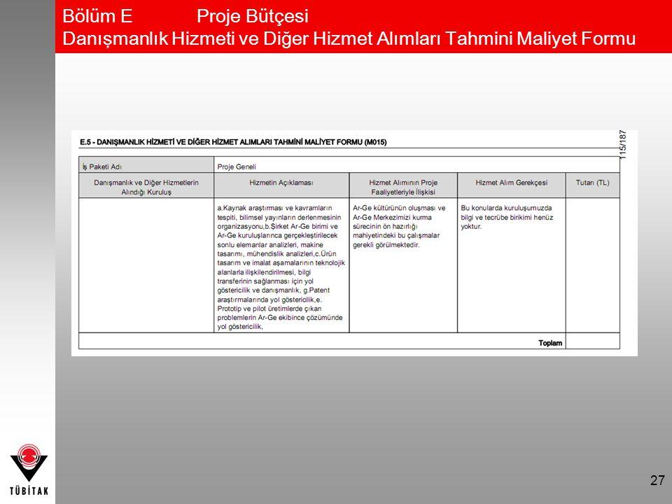 27 Bölüm EProje Bütçesi Danışmanlık Hizmeti ve Diğer Hizmet Alımları Tahmini Maliyet Formu