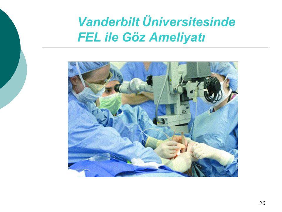 26 Vanderbilt Üniversitesinde FEL ile Göz Ameliyatı