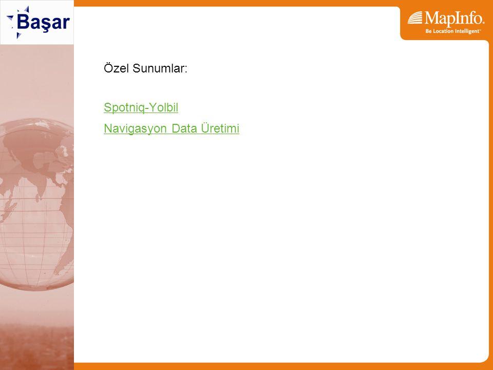 Özel Sunumlar: Spotniq-Yolbil Navigasyon Data Üretimi