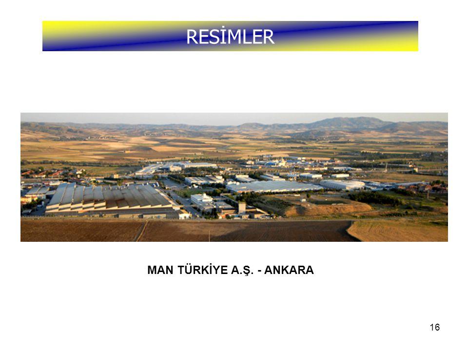 16 RESİMLER MAN TÜRKİYE A.Ş. - ANKARA