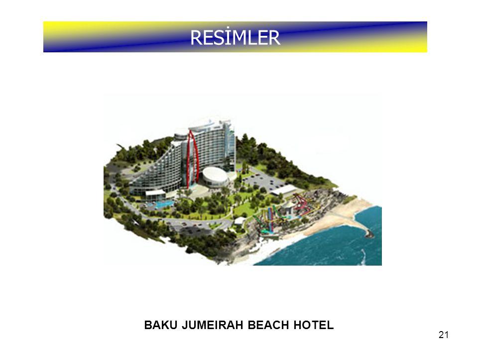 21 RESİMLER BAKU JUMEIRAH BEACH HOTEL