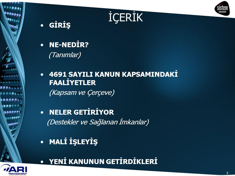 93 Yönetici şirketlere ortak olabilecek kurumlar a Türkiye Esnaf ve Sanatkarları Konfederasyonuna bağlı odalar, birlikler ve federasyonlar eklenmiştir.