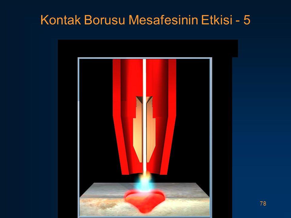78 Kontak Borusu Mesafesinin Etkisi - 5
