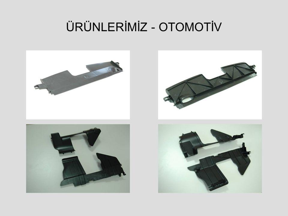ÜRÜNLERİMİZ - OTOMOTİV