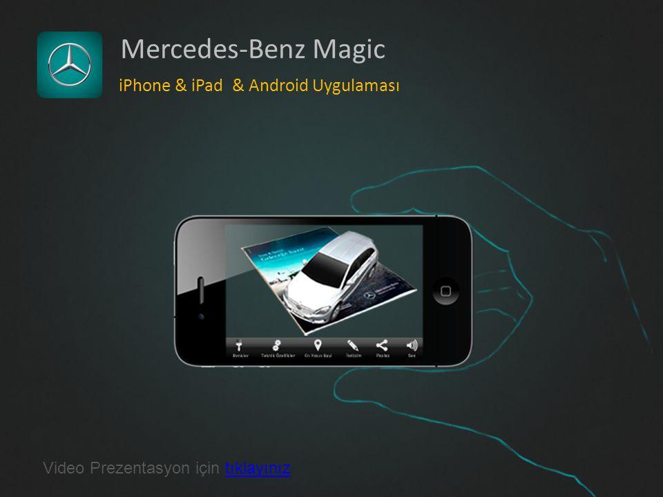 Mercedes-Benz Magic iPhone & iPad & Android Uygulaması Video Prezentasyon için tıklayınıztıklayınız