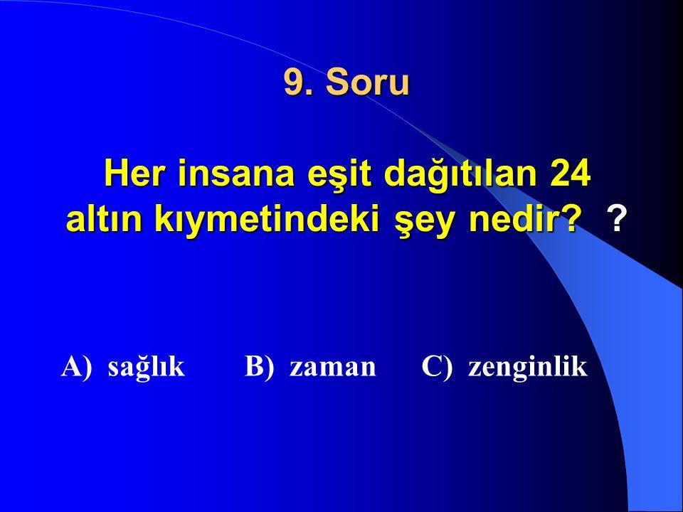 8. Soru Ben kitap okurken abim kardeşim televizyon seyrediyor. İfadesinde duyularımızdan hangisinin kullanılmadığını anlarız ? A) görme B) koklama C)