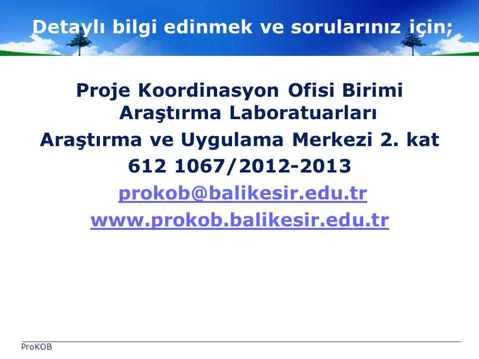 Proje Koordinasyon Ofisi Birimi Araştırma Laboratuarları Araştırma ve Uygulama Merkezi 2.