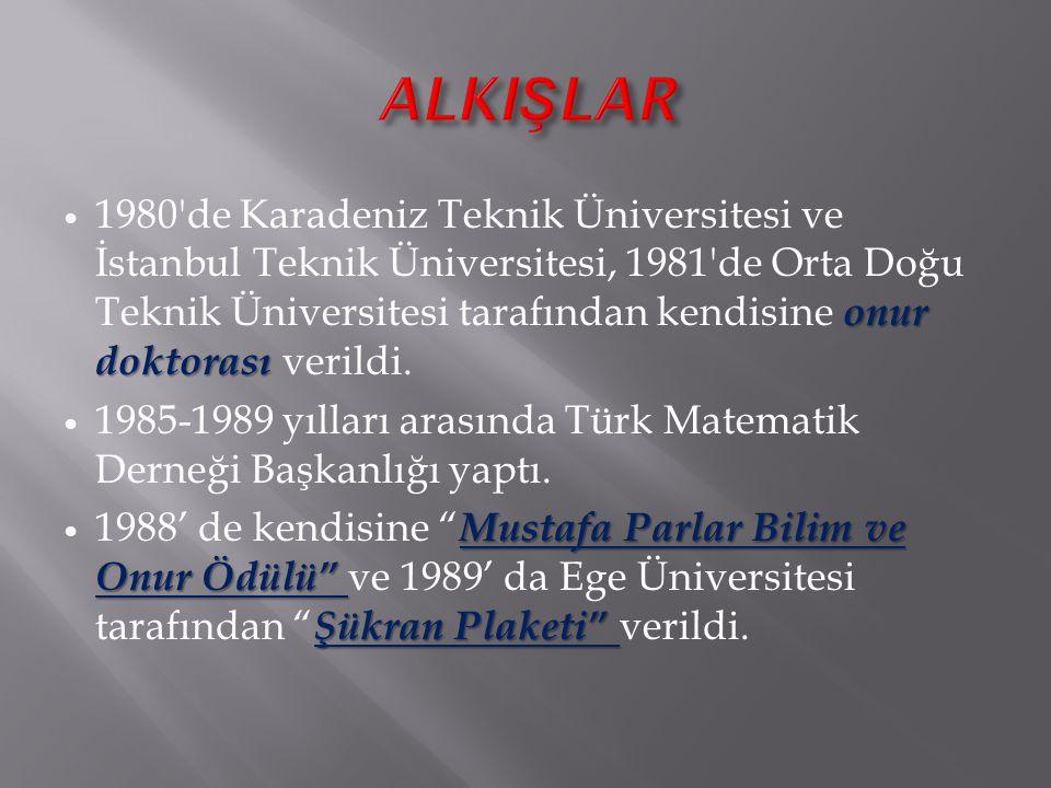 onur doktorası 1980'de Karadeniz Teknik Üniversitesi ve İstanbul Teknik Üniversitesi, 1981'de Orta Doğu Teknik Üniversitesi tarafından kendisine onur