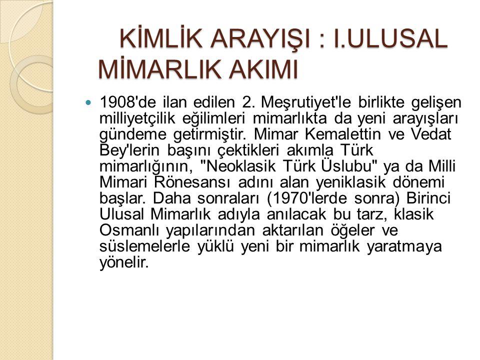 Bu dönemde mimarlar, klasik Türk mimarlığı yapıtlarını dirilterek bir Milli Mimari Rönesansı ile Türk milli üslubu yaratmaya çalışmışlardır.