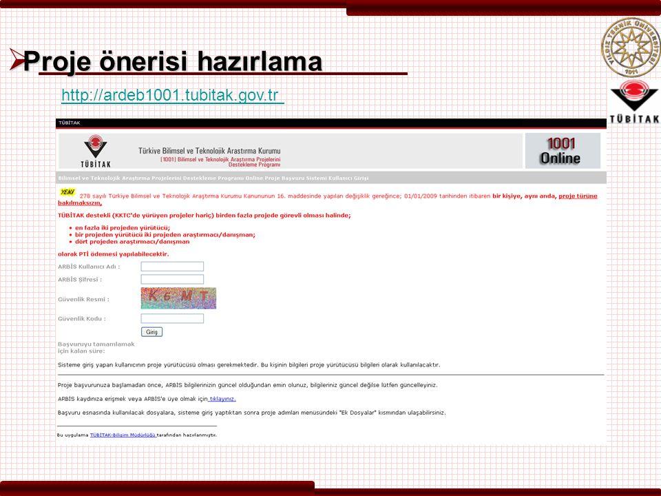  Proje önerisi hazırlama http://ardeb1001.tubitak.gov.tr