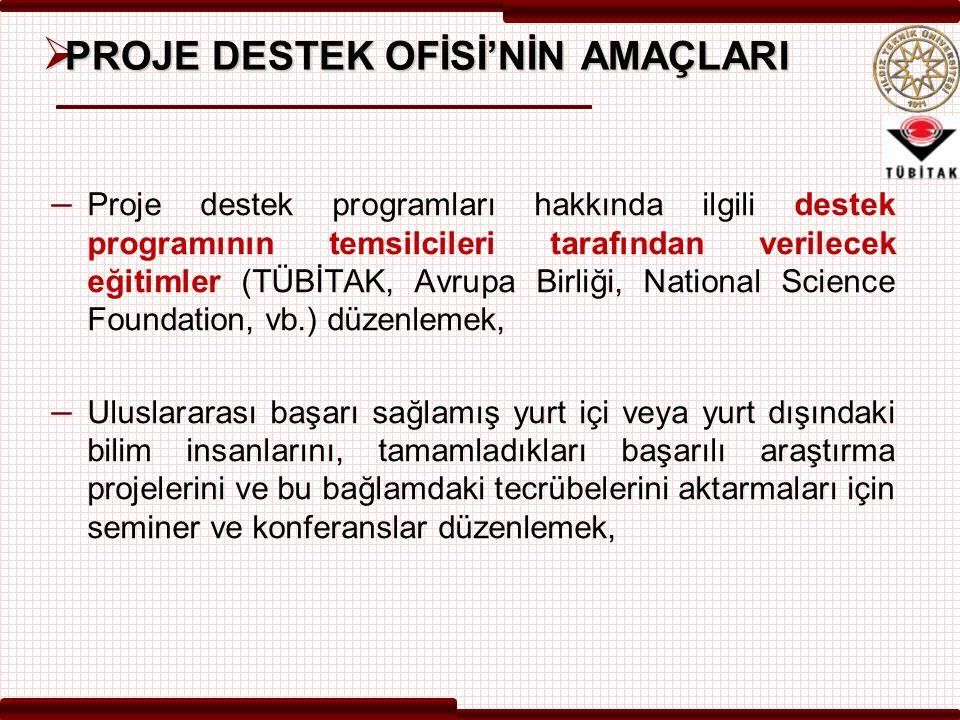  PROJE DESTEK OFİSİ NE YAPTI.