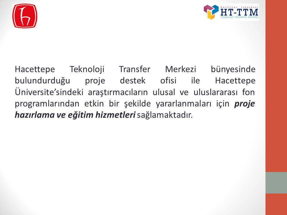 Hacettepe Teknoloji Transfer Merkezi bünyesinde bulundurduğu proje destek ofisi ile Hacettepe Üniversite'sindeki araştırmacıların ulusal ve uluslarara