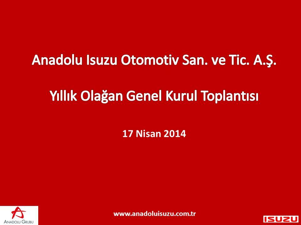 17 Nisan 2014 www.anadoluisuzu.com.tr