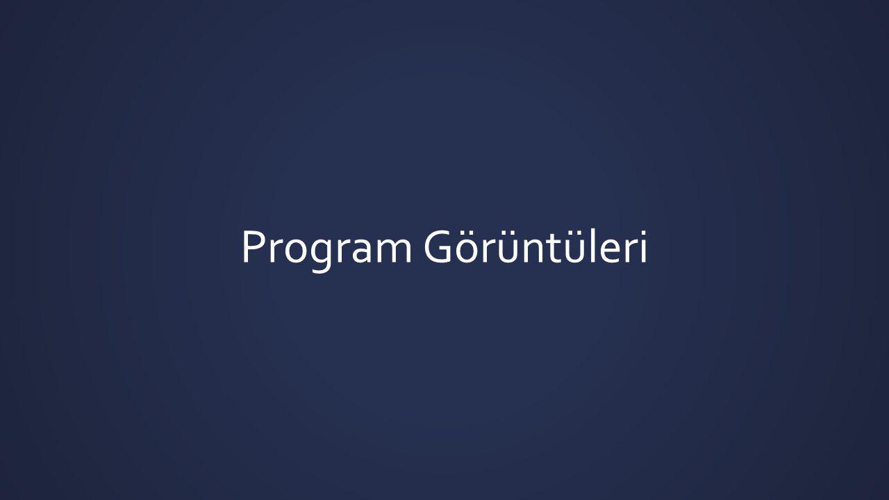 Program Görüntüleri