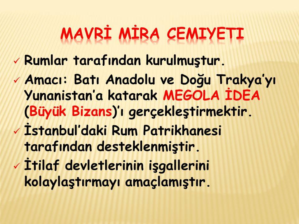 Rumlar tarafından kurulmuştur. Amacı: Batı Anadolu ve Doğu Trakya'yı Yunanistan'a katarak MEGOLA İDEA (Büyük Bizans)'ı gerçekleştirmektir. İstanbul'da