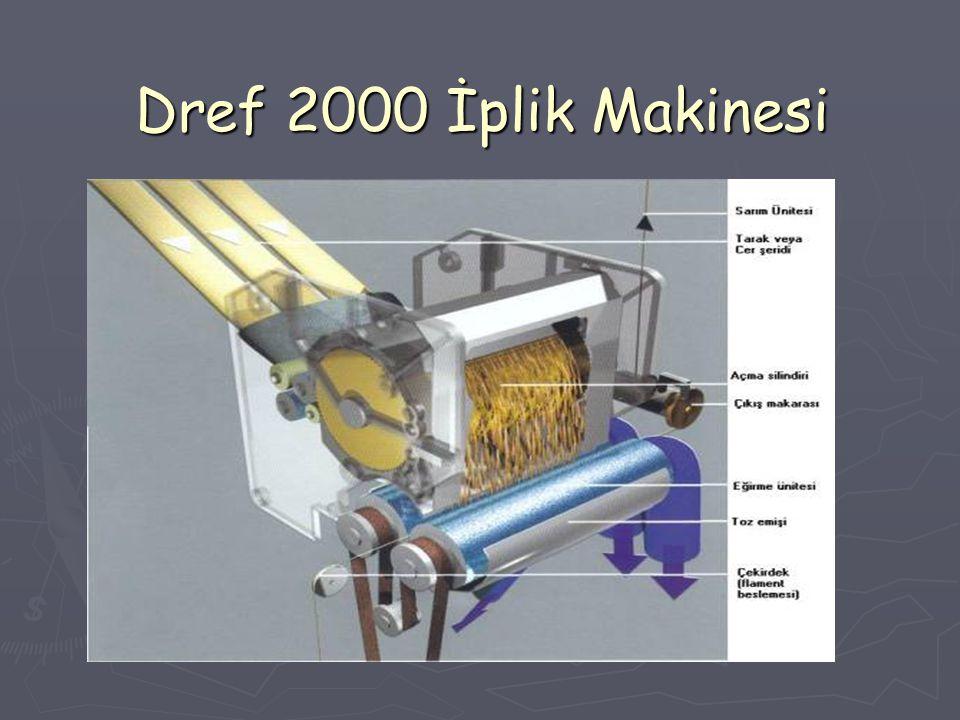 Dref 2000 İplik Makinesi
