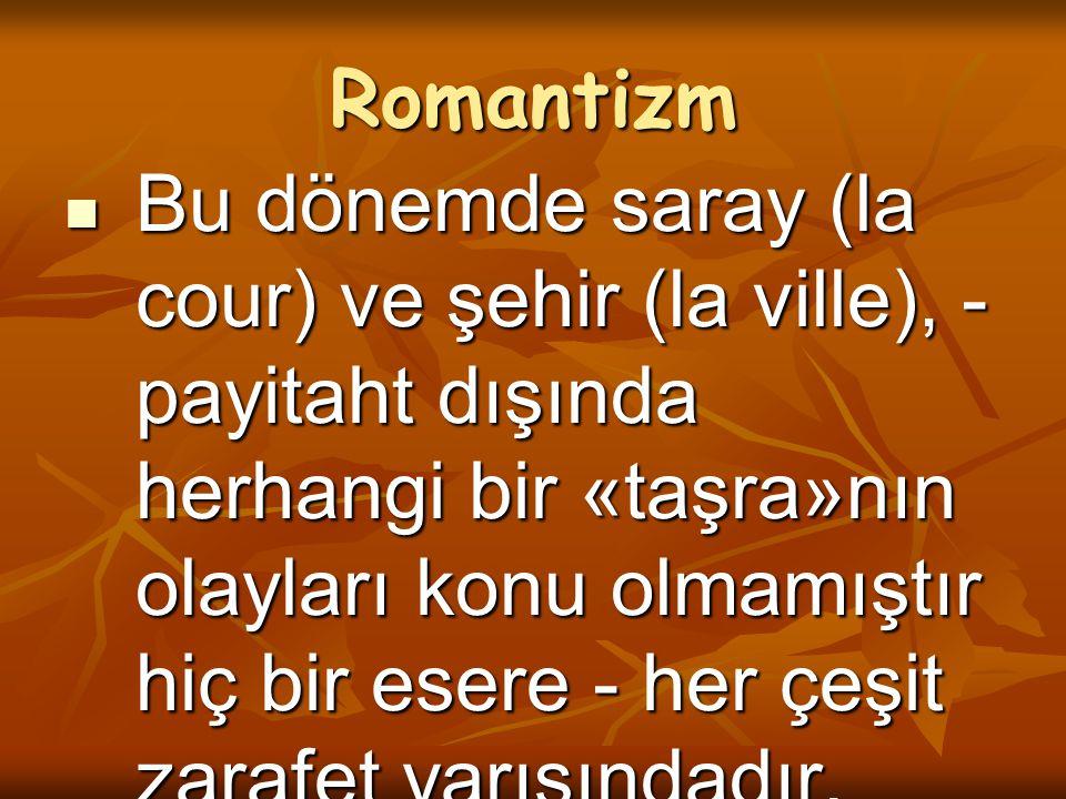 Romantizm Türk Edebiyatında Romantizm : Türk Edebiyatında Romantizm : Ama bizdeki romantizm uygulamaları, akımın batıdaki düşünce ve felsefe özünü taşımaz.