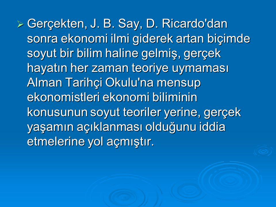  Gerçekten, J.B. Say, D.