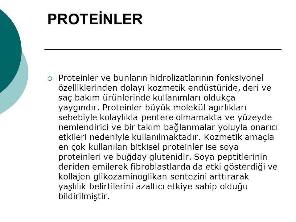 PROTEİNLER  Proteinler ve bunların hidrolizatlarının fonksiyonel özelliklerinden dolayı kozmetik endüstüride, deri ve saç bakım ürünlerinde kullanıml